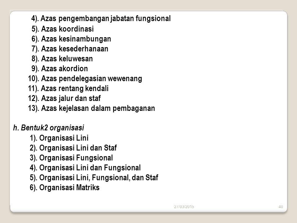 4). Azas pengembangan jabatan fungsional
