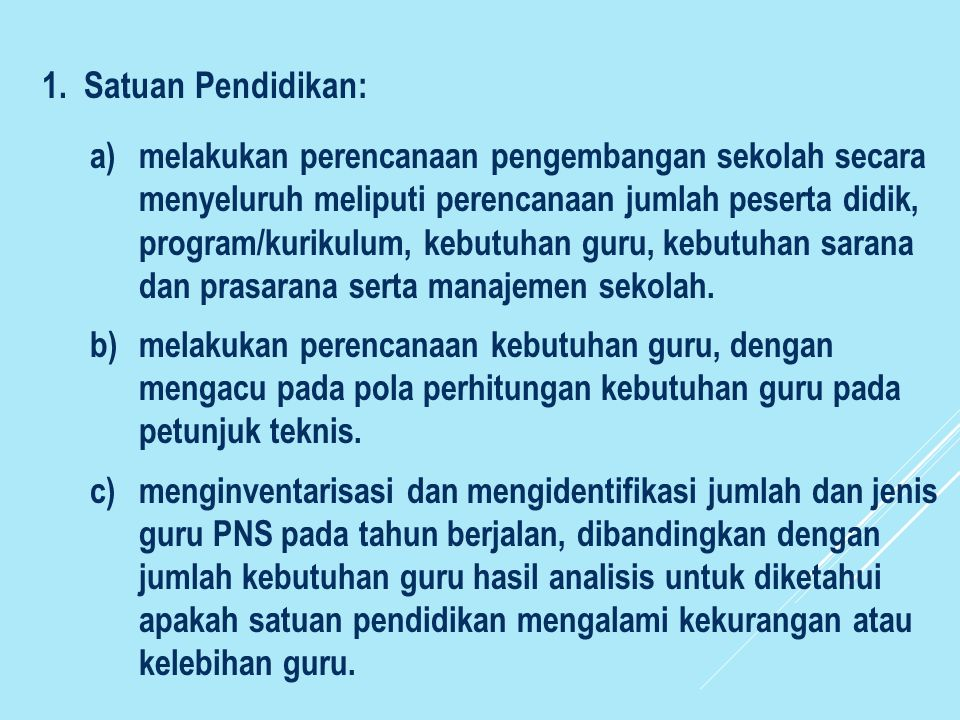 1. Satuan Pendidikan: