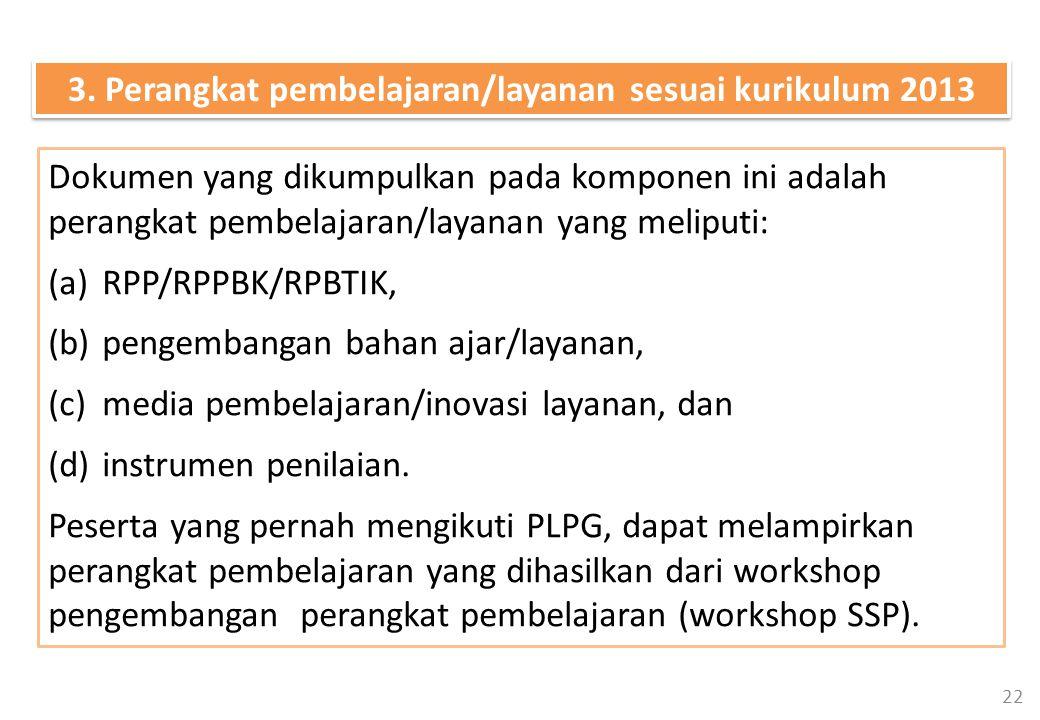 3. Perangkat pembelajaran/layanan sesuai kurikulum 2013