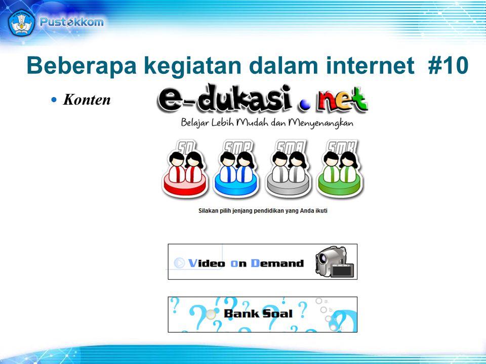 Beberapa kegiatan dalam internet #10