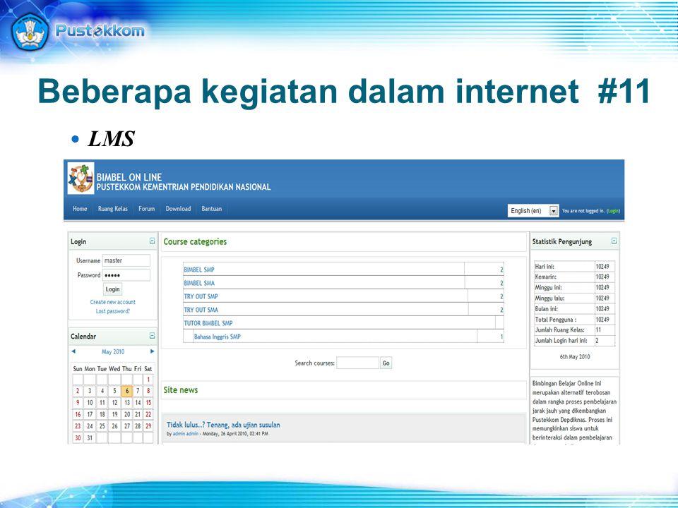 Beberapa kegiatan dalam internet #11