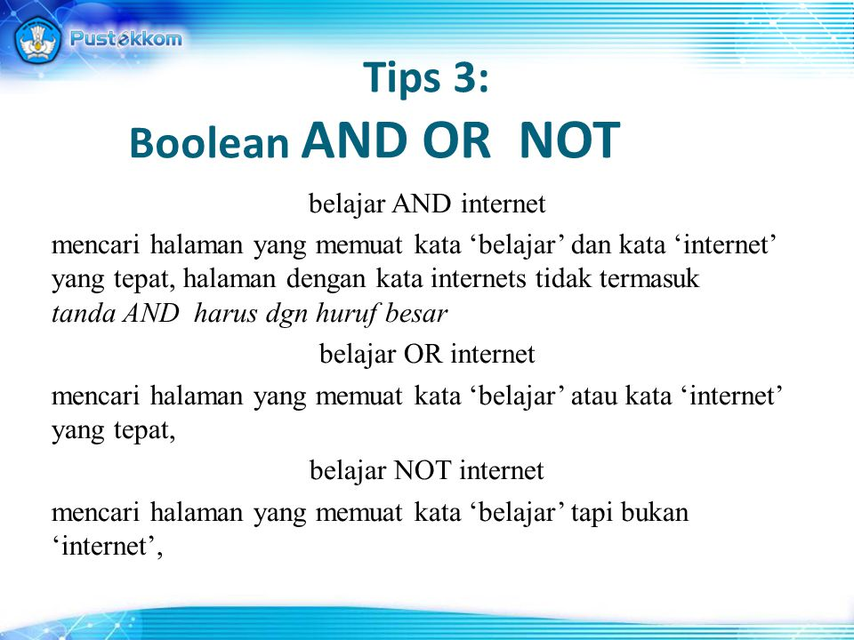 Tips 3: Boolean AND OR NOT