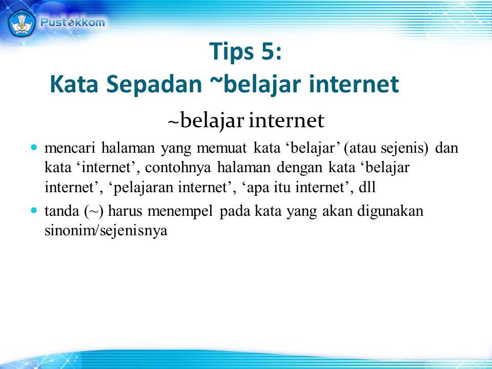 Tips 5: Kata Sepadan ~belajar internet