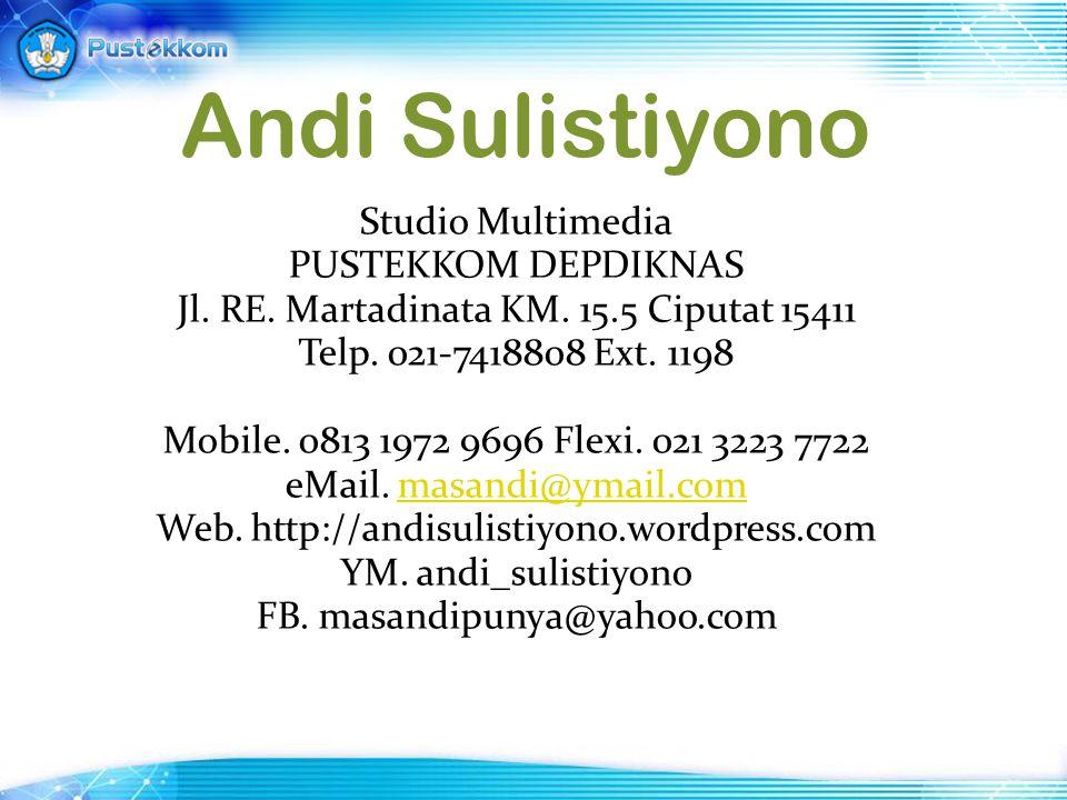 Andi Sulistiyono Studio Multimedia PUSTEKKOM DEPDIKNAS