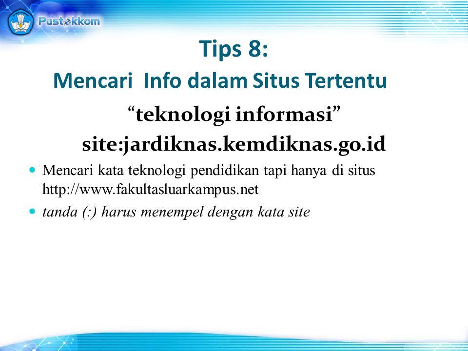 Tips 8: Mencari Info dalam Situs Tertentu