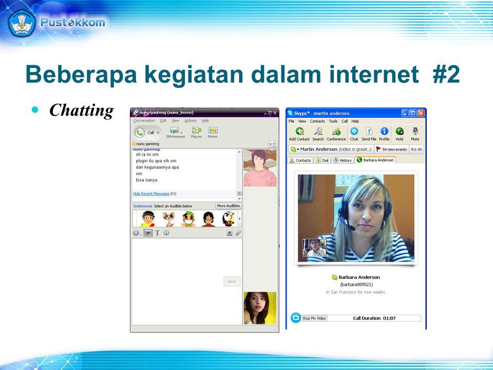 Beberapa kegiatan dalam internet #2