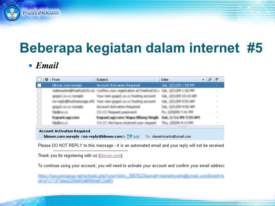 Beberapa kegiatan dalam internet #5