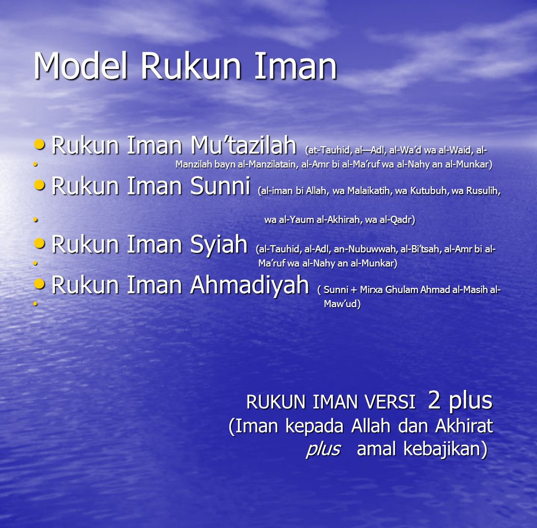 Model Rukun Iman Rukun Iman Mu'tazilah (at-Tauhid, al—Adl, al-Wa'd wa al-Waid, al-