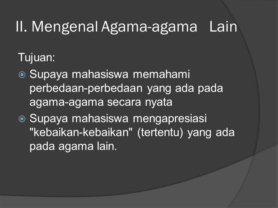 II. Mengenal Agama-agama Lain