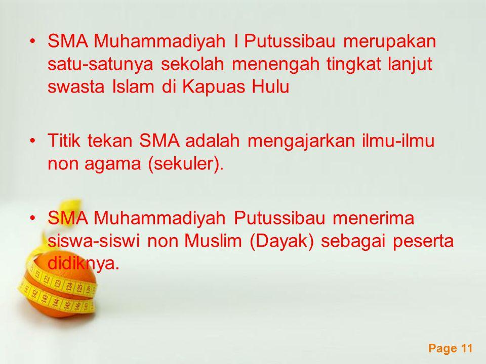 SMA Muhammadiyah I Putussibau merupakan satu-satunya sekolah menengah tingkat lanjut swasta Islam di Kapuas Hulu