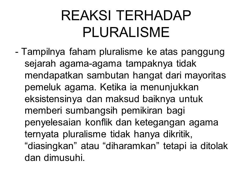 REAKSI TERHADAP PLURALISME