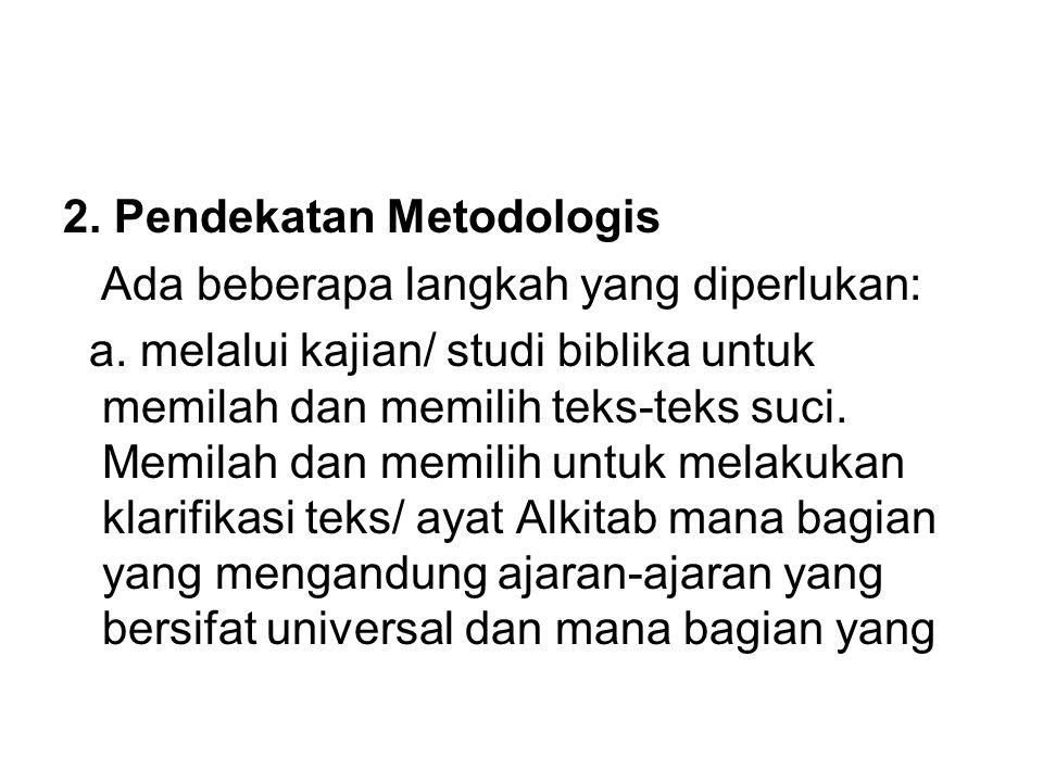 2. Pendekatan Metodologis
