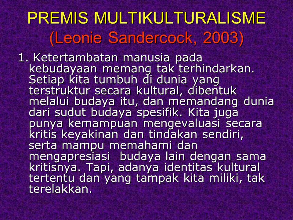 PREMIS MULTIKULTURALISME (Leonie Sandercock, 2003)
