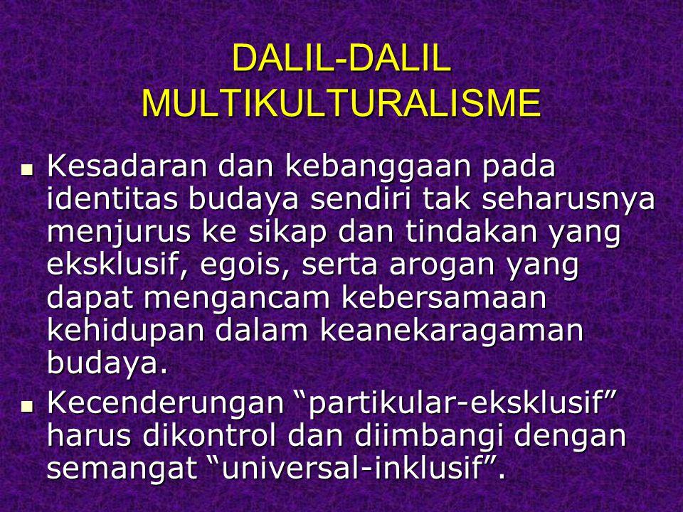 DALIL-DALIL MULTIKULTURALISME