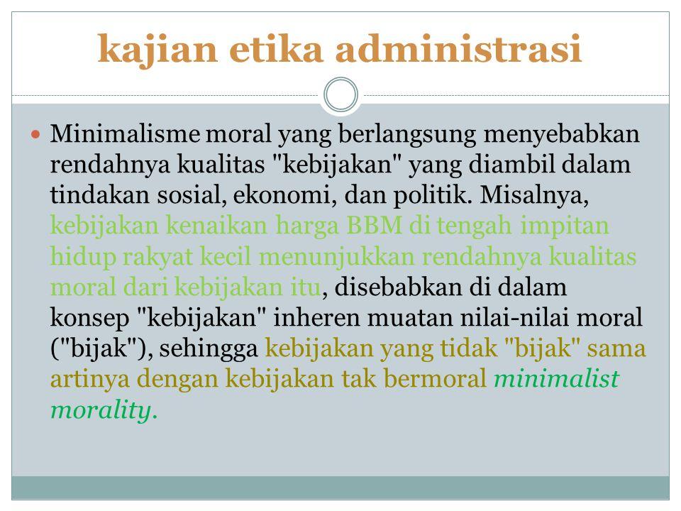 kajian etika administrasi