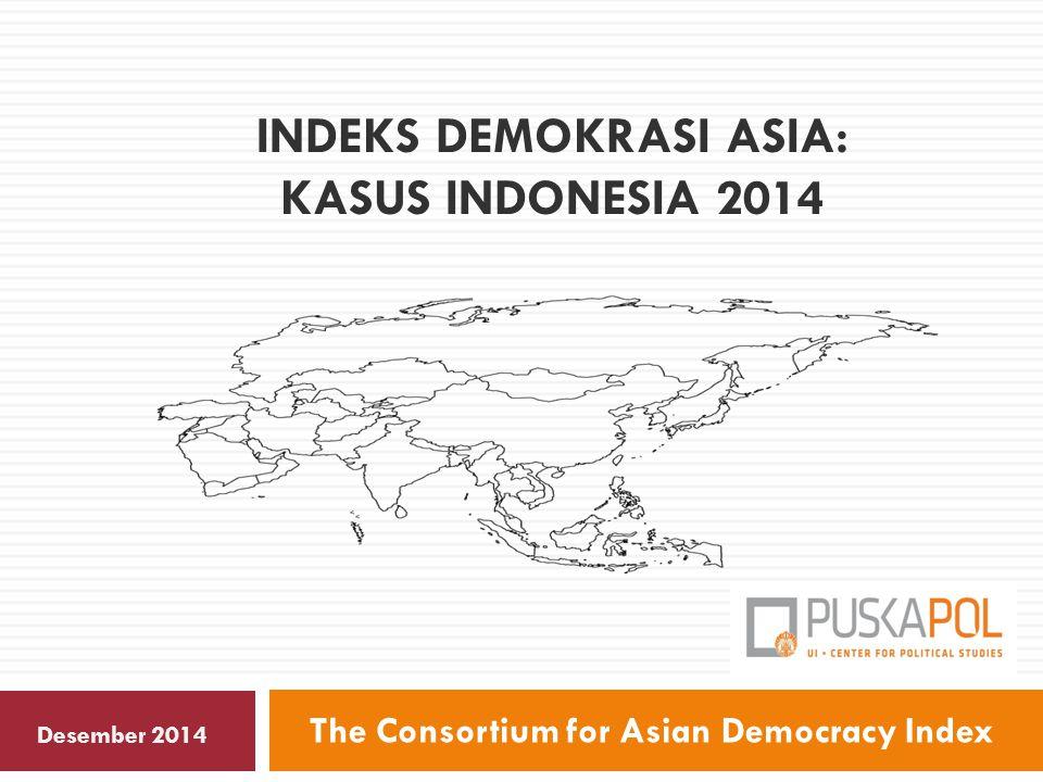 INDEKS DEMOKRASI ASIA: KASUS indonesia 2014