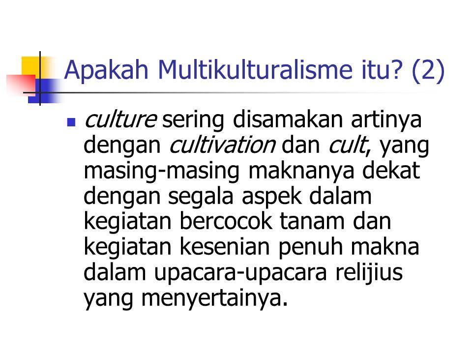 Apakah Multikulturalisme itu (2)