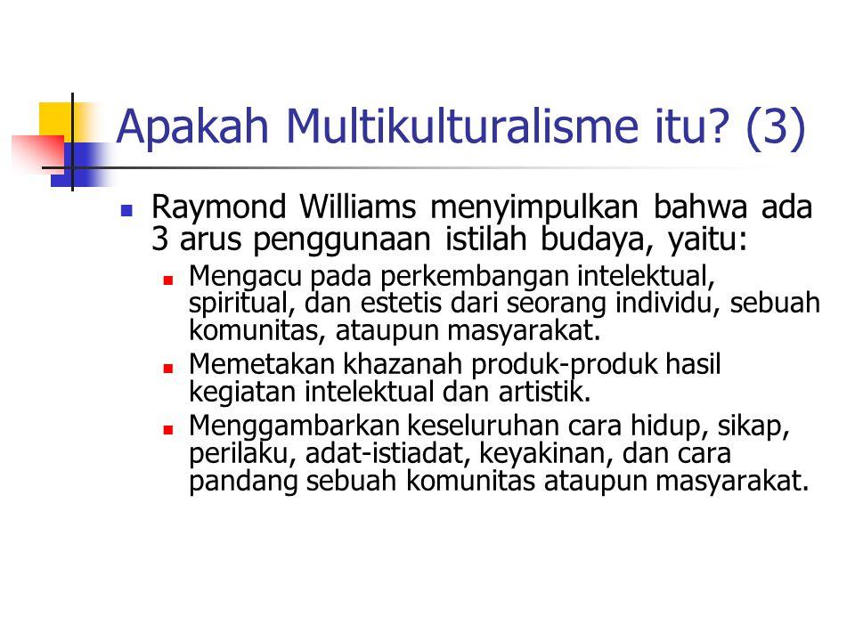 Apakah Multikulturalisme itu (3)