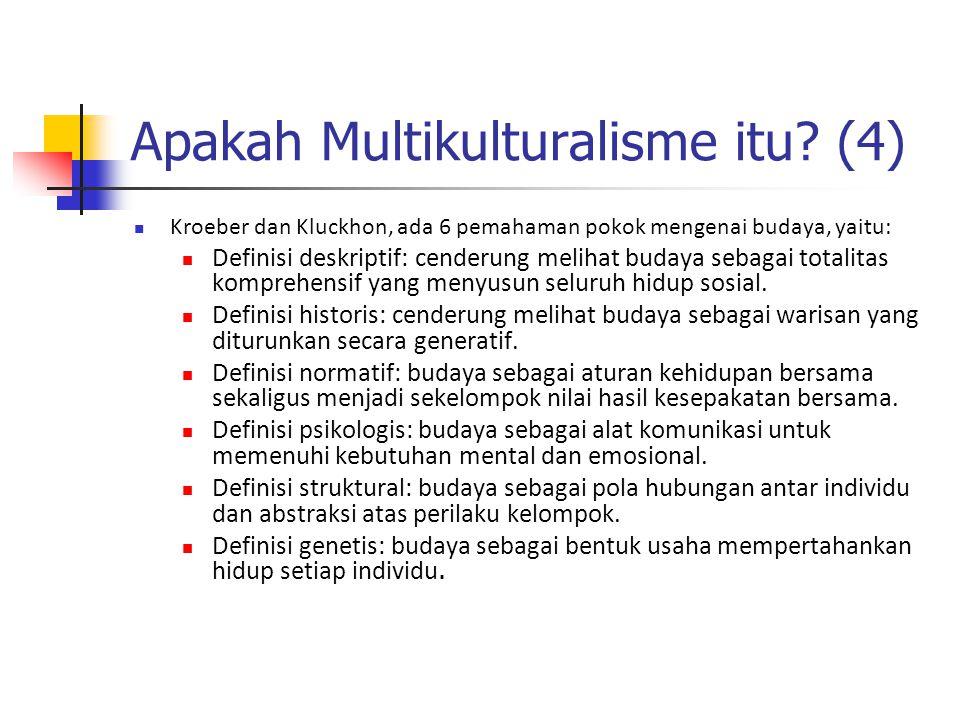 Apakah Multikulturalisme itu (4)