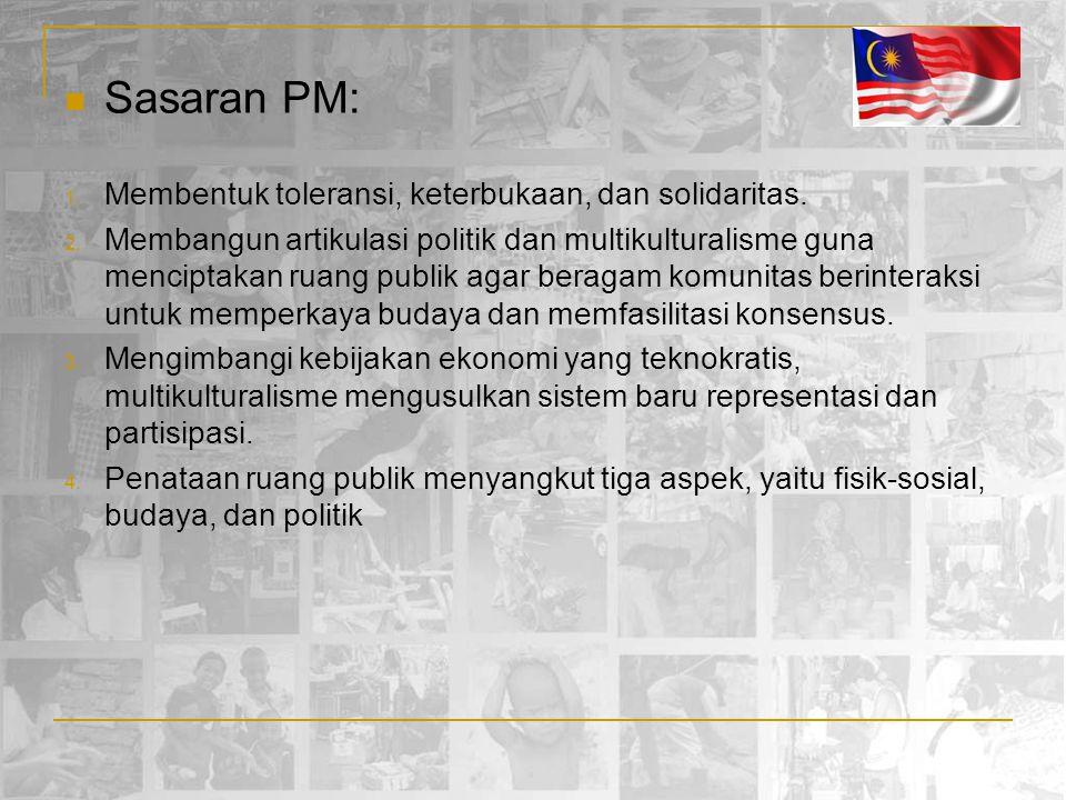 Sasaran PM: Membentuk toleransi, keterbukaan, dan solidaritas.