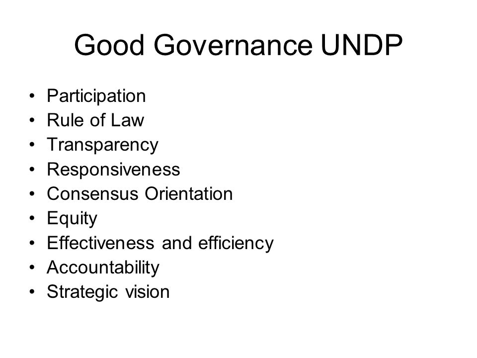 Good Governance UNDP Participation Rule of Law Transparency