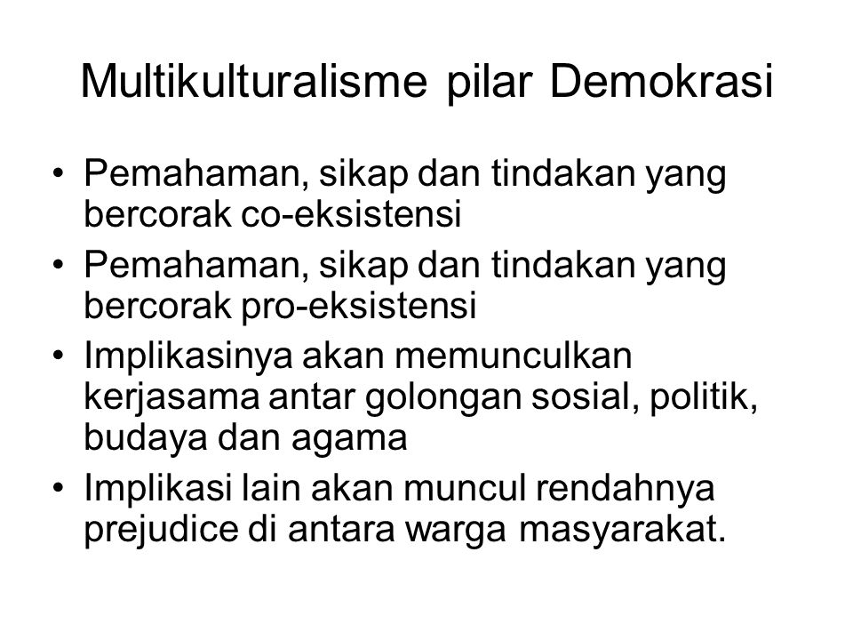 Multikulturalisme pilar Demokrasi