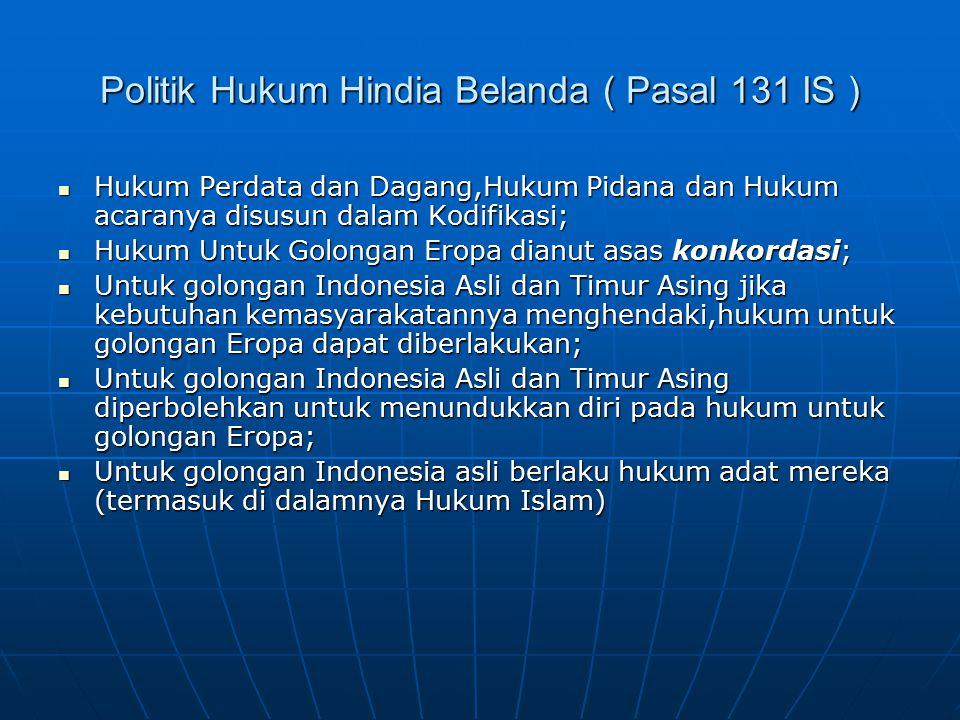 Politik Hukum Hindia Belanda ( Pasal 131 IS )