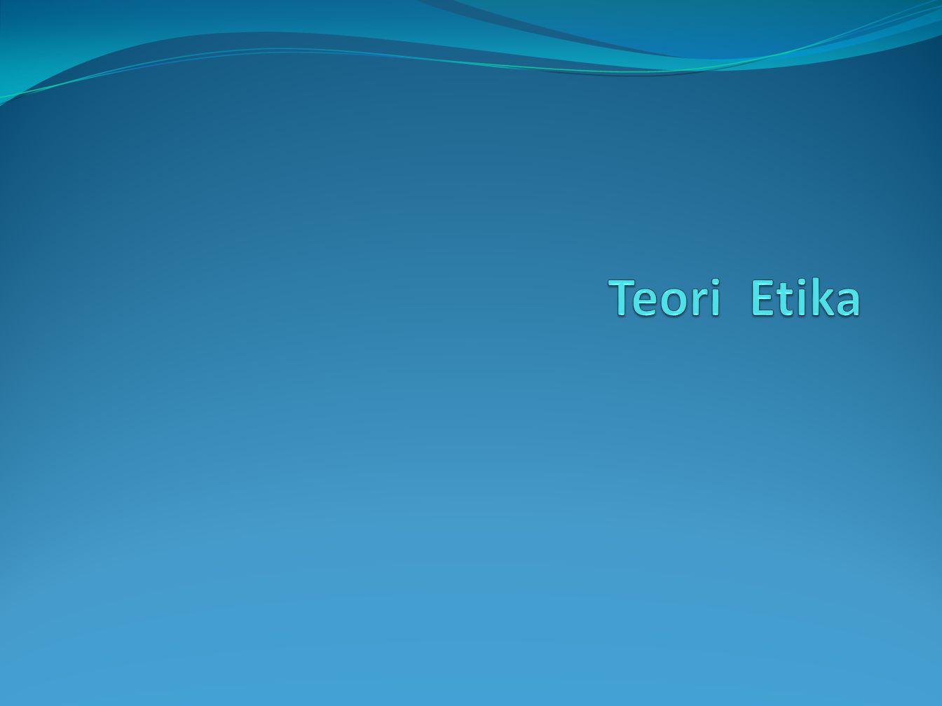 Teori Etika