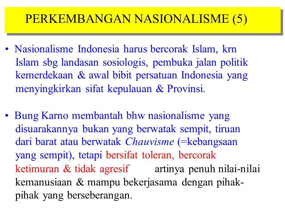 PERKEMBANGAN NASIONALISME (5)