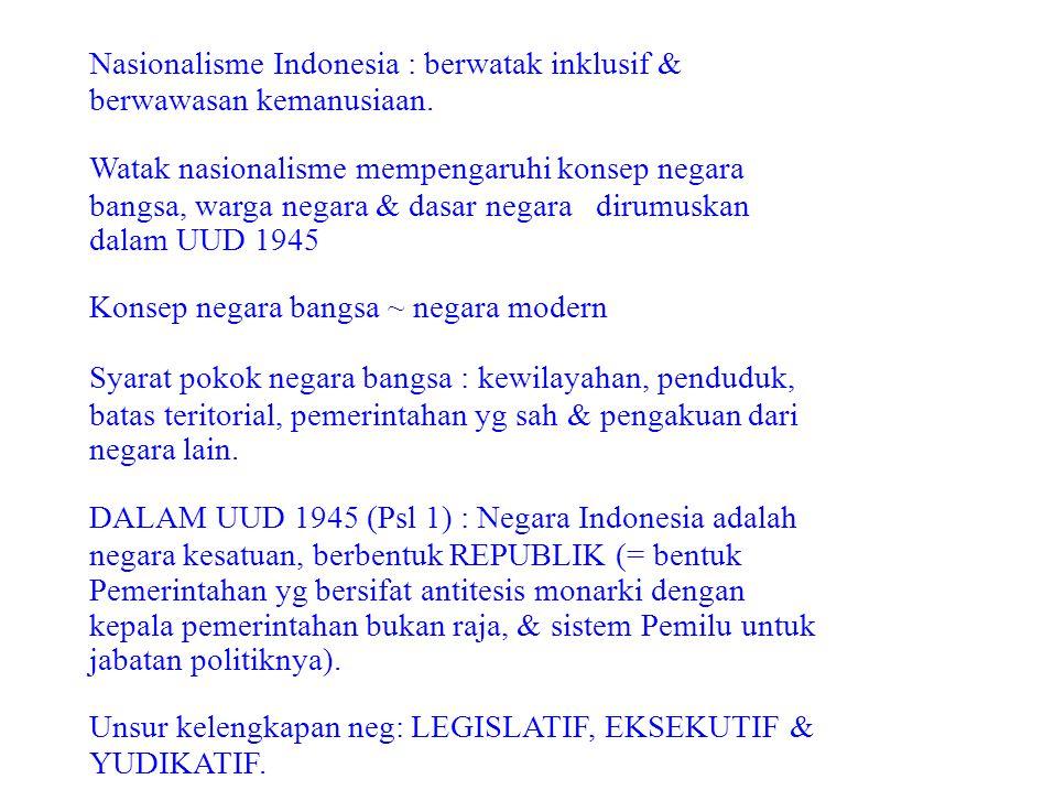 Nasionalisme Indonesia : berwatak inklusif &