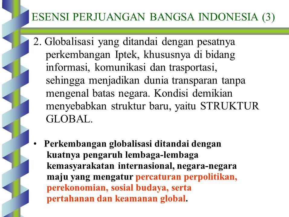 ESENSI PERJUANGAN BANGSA INDONESIA (3)