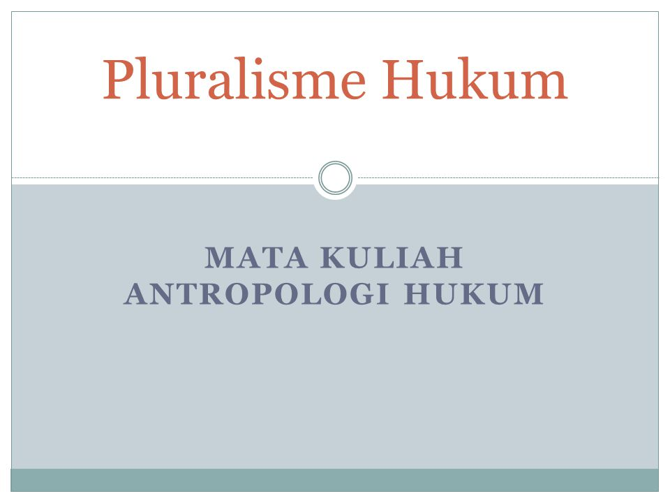 Mata Kuliah antropologi hukum