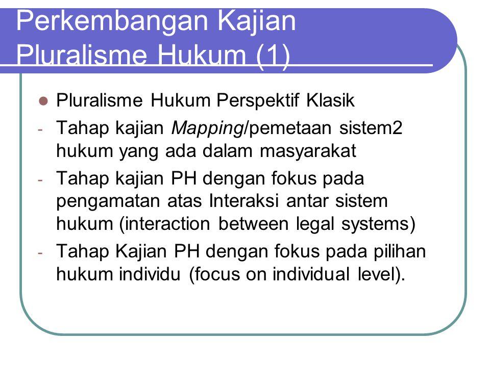 Perkembangan Kajian Pluralisme Hukum (1)