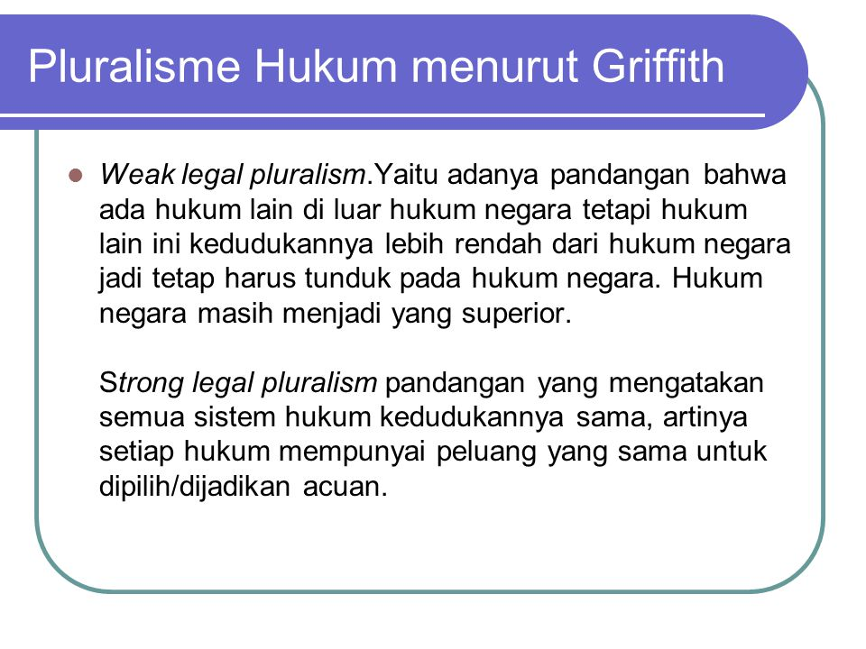 Pluralisme Hukum menurut Griffith