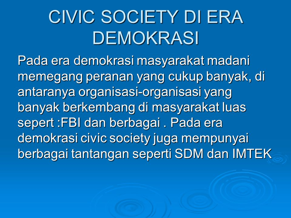 CIVIC SOCIETY DI ERA DEMOKRASI