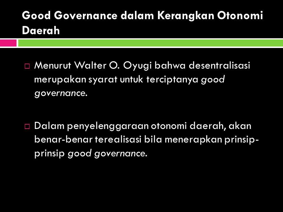 Good Governance dalam Kerangkan Otonomi Daerah