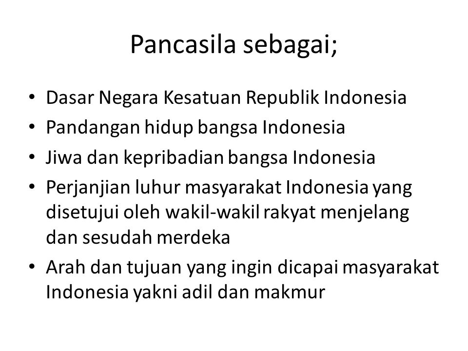 Pancasila sebagai; Dasar Negara Kesatuan Republik Indonesia