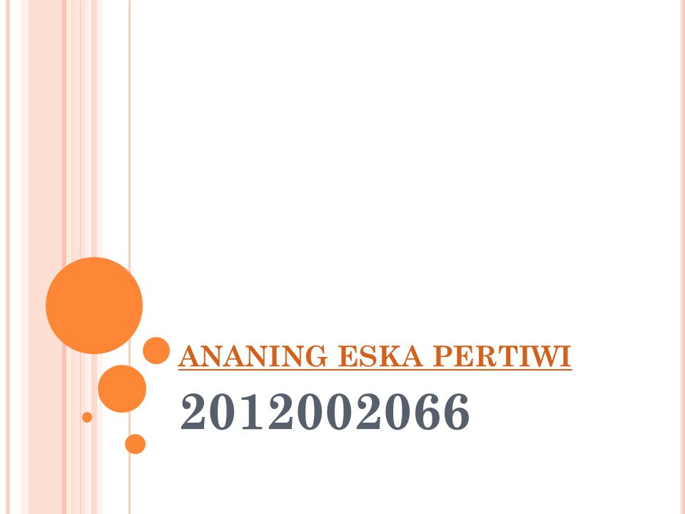 ANANING ESKA PERTIWI 2012002066