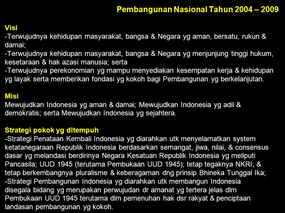 Pembangunan Nasional Tahun 2004 – 2009