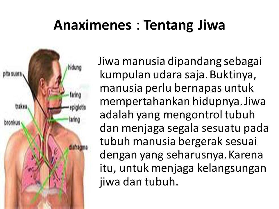 Anaximenes : Tentang Jiwa