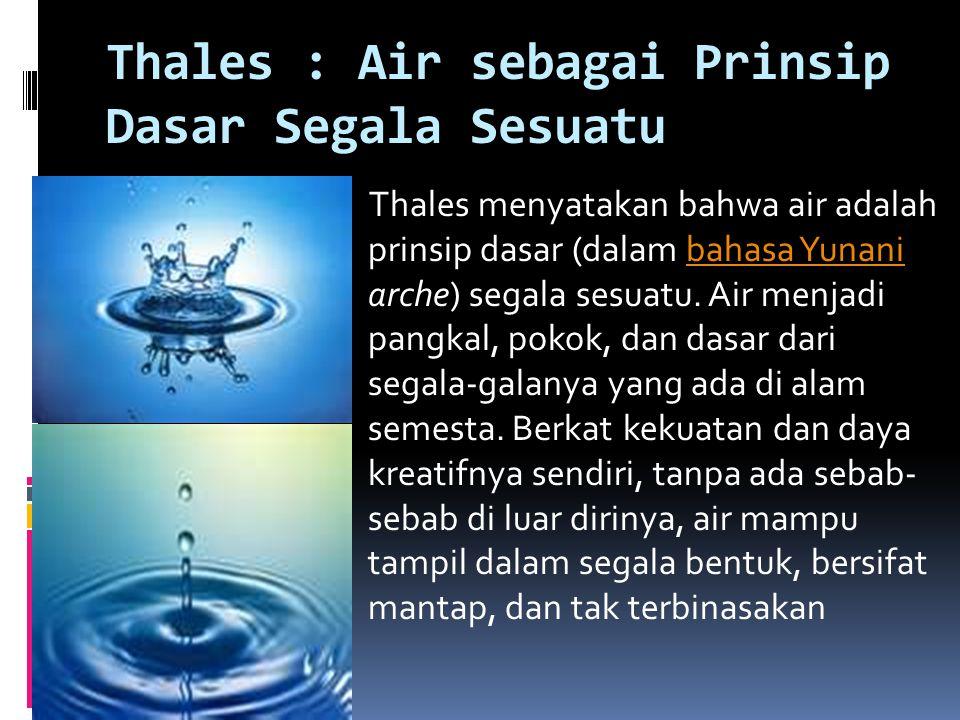 Thales : Air sebagai Prinsip Dasar Segala Sesuatu