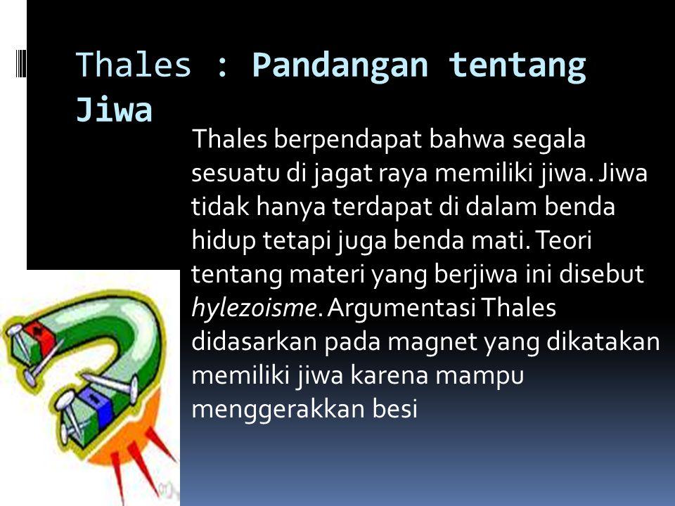 Thales : Pandangan tentang Jiwa