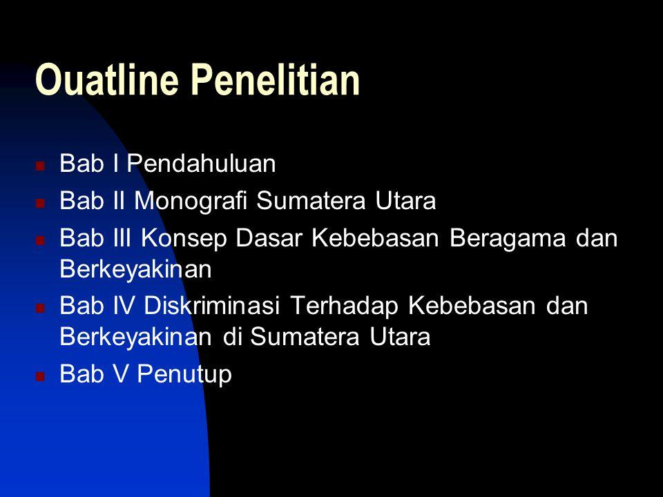 Ouatline Penelitian Bab I Pendahuluan Bab II Monografi Sumatera Utara