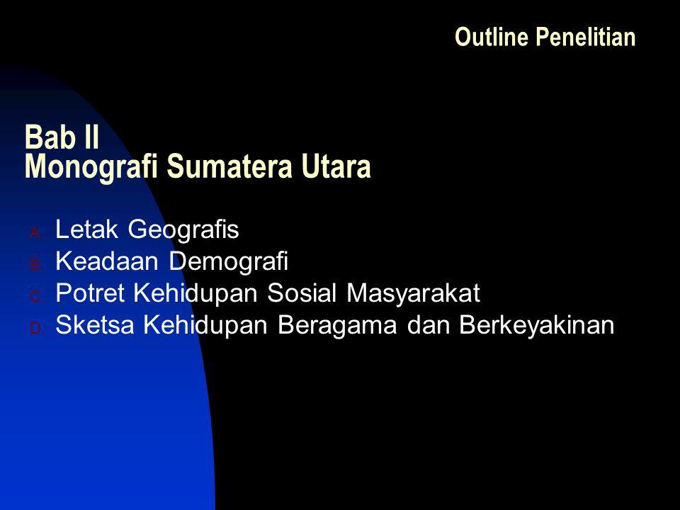 Bab II Monografi Sumatera Utara