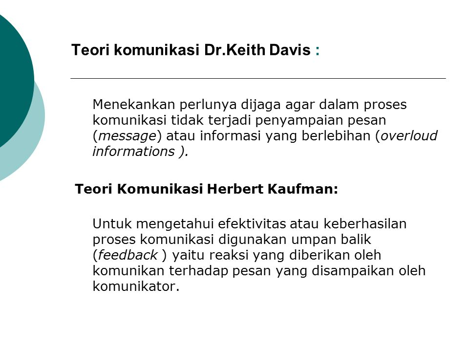 Teori komunikasi Dr.Keith Davis :