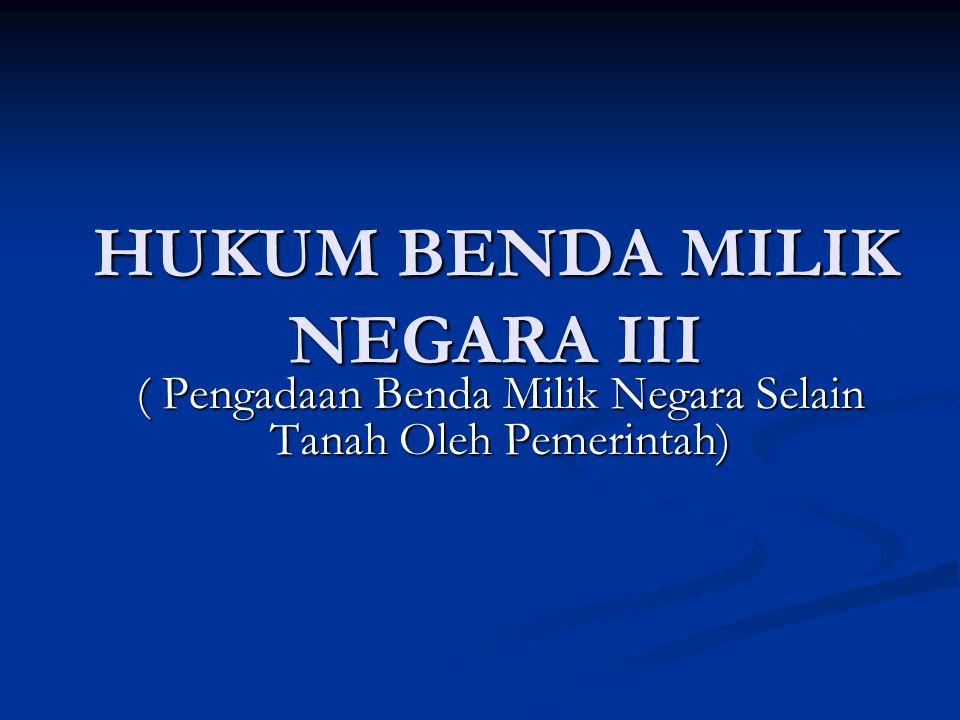HUKUM BENDA MILIK NEGARA III