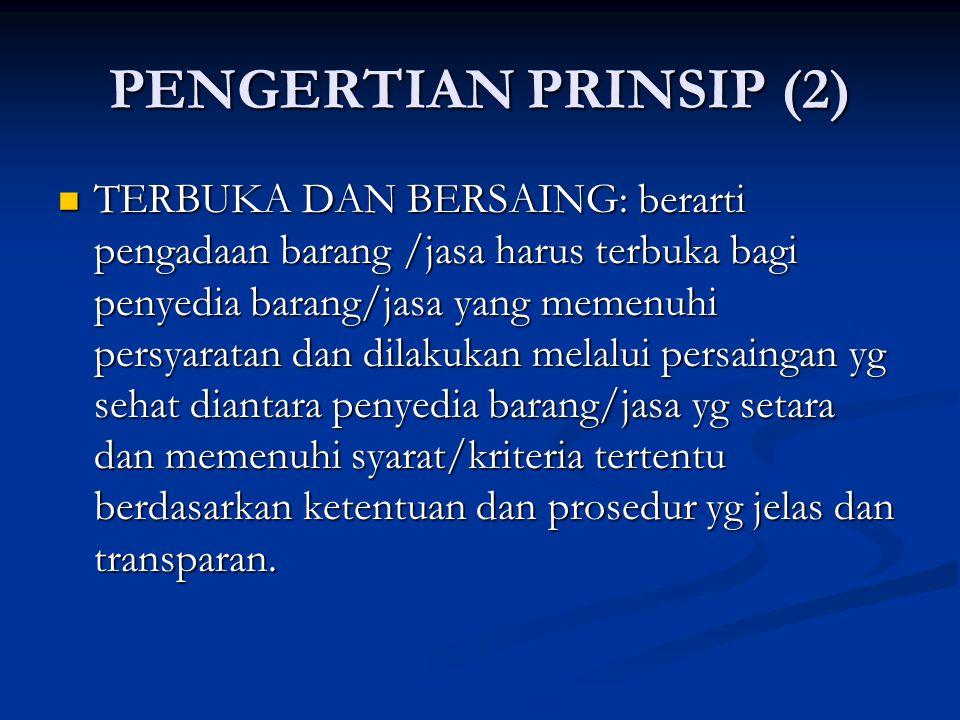 PENGERTIAN PRINSIP (2)