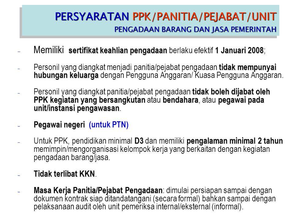 PERSYARATAN PPK/PANITIA/PEJABAT/UNIT PENGADAAN BARANG DAN JASA PEMERINTAH