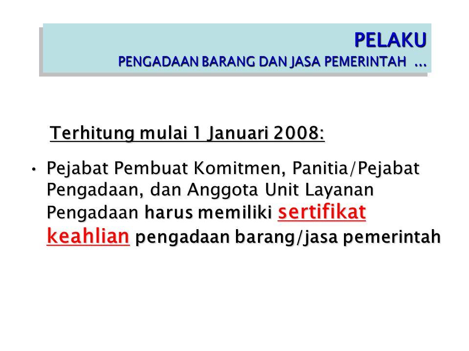 Terhitung mulai 1 Januari 2008:
