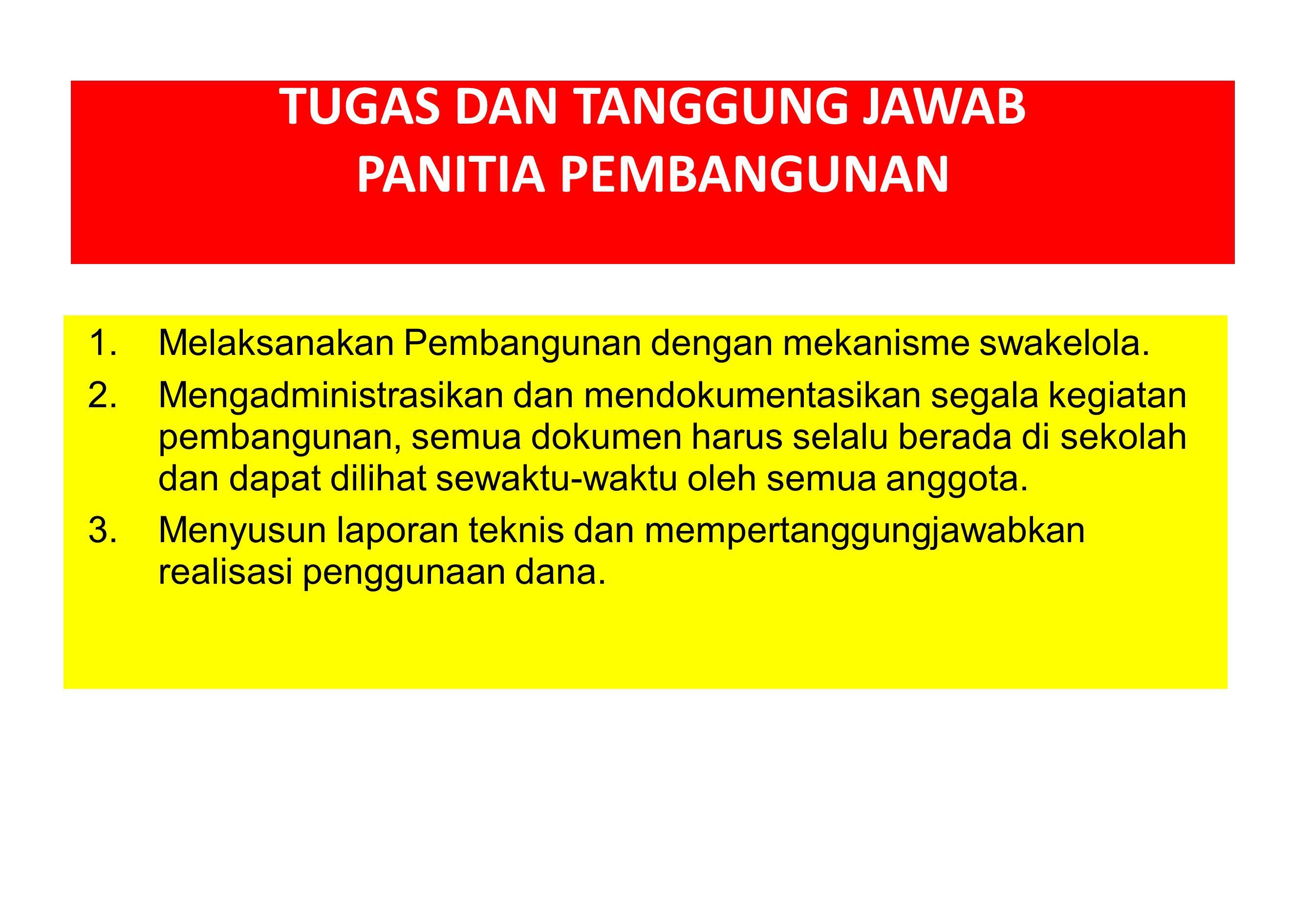 TUGAS DAN TANGGUNG JAWAB PANITIA PEMBANGUNAN